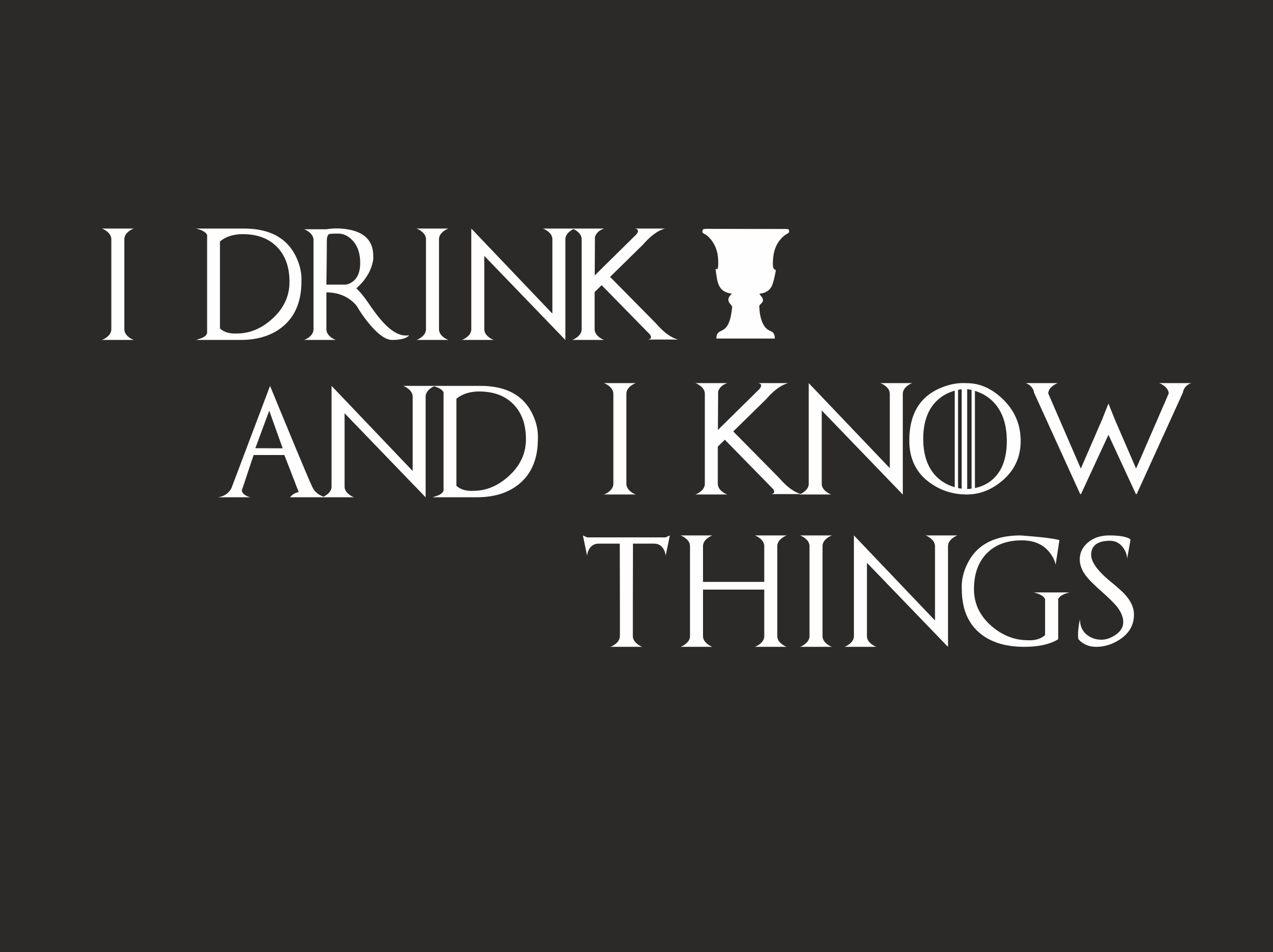 idrinkandiknowthings